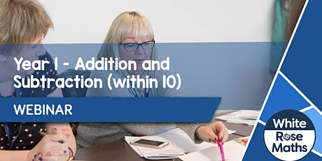 **WEBINAR** Year 1 Addition & Subtraction (within 10) - 18.10.21 tickets