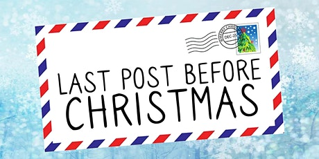 Last Post Before Christmas tickets