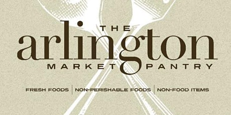 Arlington Market Pantry -  Mobile pantry by Appointment Only tickets