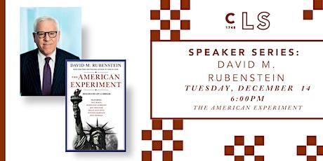 Speaker Series: David M. Rubenstein tickets