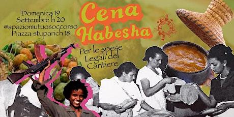 Cena Habesha, a sostegno del Cantiere! biglietti