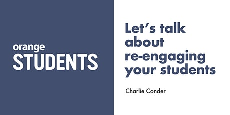 Let's talk about re-engaging your students tickets