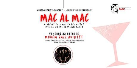 MAC al MAC museo aperitivi concerti-MODEM JAZZ QUINTET biglietti