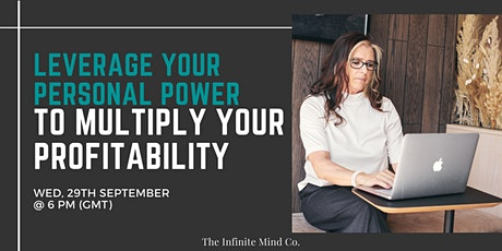 Leverage Your Personal Power to Multiply Your Profitability tickets