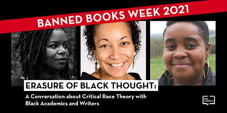 Erasure of Black Thought: A Conversation about Critical Race Theory tickets