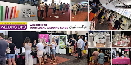 Your Local Wedding Guide Canberra Expo - 6th February 2022 tickets