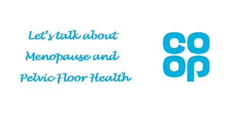 Menopause & pelvic floor health women's event tickets