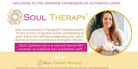 Soul Therapy™ - Awaken Your Authentic Self tickets