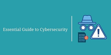 Essential Guide to Cybersecurity tickets