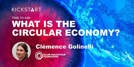 What is the Circular Economy? tickets