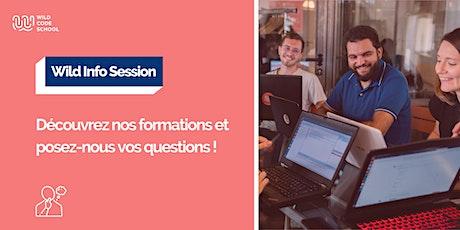 Wild Info Session - Découvrez nos formations et posez-nous vos questions ! billets