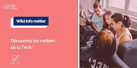 Wild Info Métier - Apprenez-en plus sur les métiers de la Tech ! billets