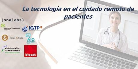 La tecnología en el cuidado remoto de pacientes entradas