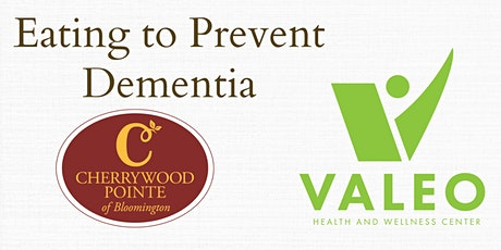 Cherrywood Pointe & Valeo Health: Eating to Prevent Dementia tickets