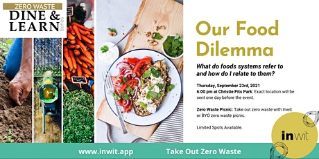 Zero Waste Dine & Learn | Our Food Dilemma tickets