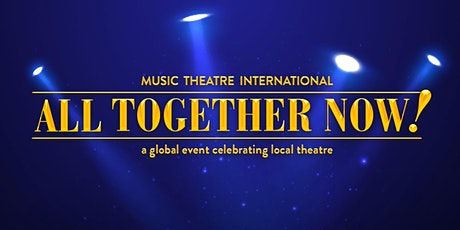 LMPA Present 'All Together Now!' tickets
