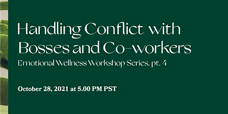 Handling Conflict with Bosses and Co-workers tickets
