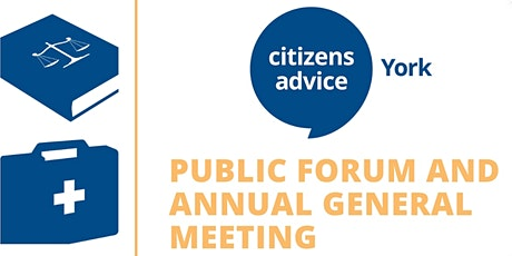 Citizens Advice York 2021 Public Forum and Annual General Meeting tickets
