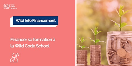 Wild Info Financement - Financer sa formation à la Wild Code School billets