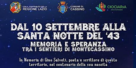 """I Sentieri della Speranza """"Dal 10 Settembre alla Santa Notte del '43"""" biglietti"""