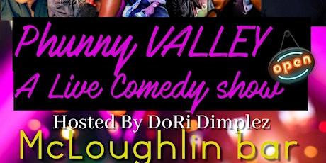 Phunny Valley tickets