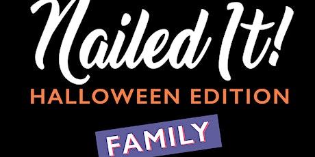 "Halloween Family ""Nailed It""! tickets"