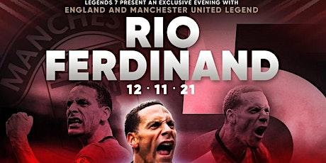 Exclusive Evening with Manchester United Legend Rio Ferdinand tickets
