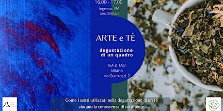Arte e Tè: degustazione di un quadro biglietti