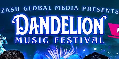 DANDELION MUSIC FESTIVAL (RSVP FOR FREE VIP TICKET) tickets