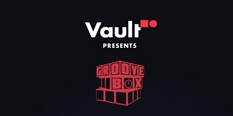GROOVE BOX AFTER HOURS tickets