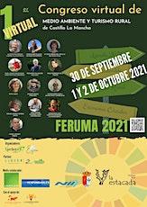 FERUMA 2021 CONGRESO VIRTUAL  DE MEDIO AMBIENTE Y TURISMO RURAL DE CLM boletos