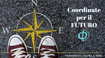 PERCORSI PER ADOLESCENTI : COORDINATE PER IL FUTURO ingressos