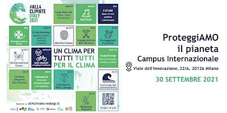 ProteggiAmo il Pianeta @Campus Internazionale - 30.09 | Fondazione AEM biglietti