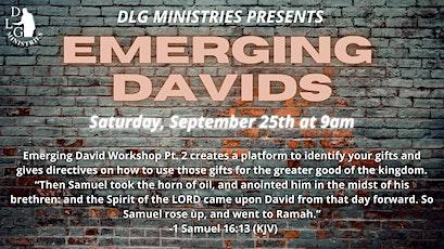 "DLG Ministries present ""Emerging Davids"" - Part II tickets"