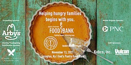 GOD'S PANTRY FOOD BANK | SHARING THANKSGIVING | BASKET BRIGADE - LE tickets
