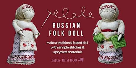 Russian Folk Doll tickets
