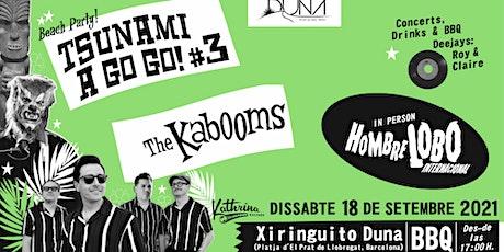 Reservas Cenar. Tsunami a Go Go 3. Xiringuito Duna. tickets