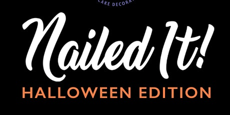 """Halloween """"Nailed It""""! (Adult) tickets"""