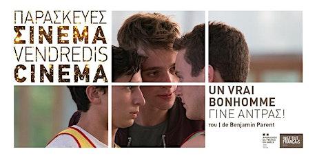Vendredis Cinéma : Un vrai bonhomme / Γίνε άντρας! tickets