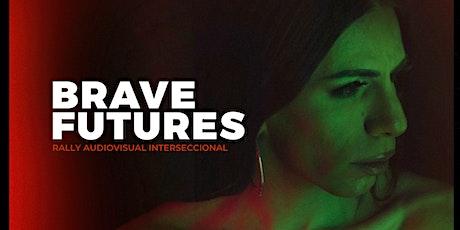 #BraveFutures Guadalajara Screening + Award Show tickets