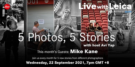 Live with Leica: 5 Photos 5 Stories with Mike Kane tickets