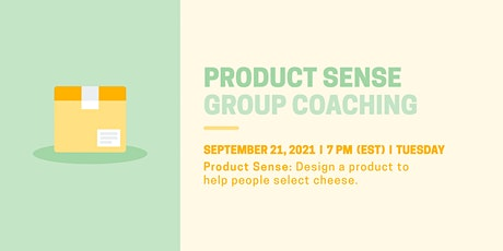 Product Sense: Design a Product to Help People Select Cheese tickets