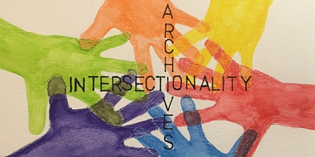 Intersectionality Awareness Training for the Archive Sector Online Course tickets