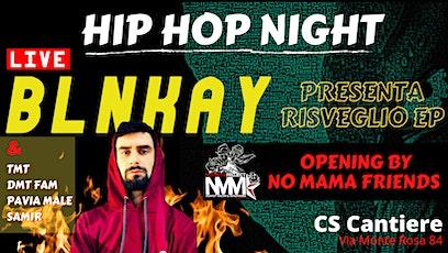 HIPHOP NIGHT: NoMama Project w/BLNKAY - presentazione di RISVEGLIO EP tickets