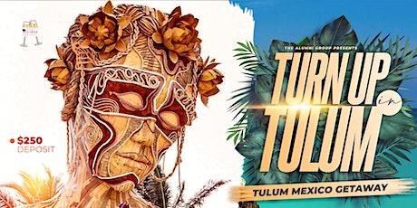 Turn Up In Tulum tickets