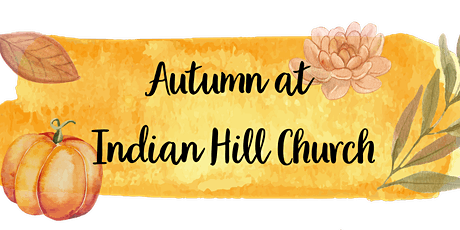 Indian Hill Church Autumn Worship Services tickets