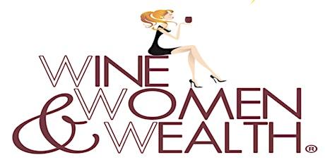 Wine, Women & Wealth Delaware County tickets