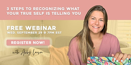 3 steps to recognizing what your true self is telling you tickets
