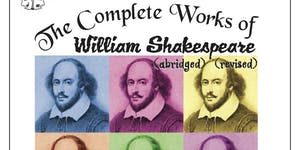 The Complete Works of William Shakespeare, Abridged...