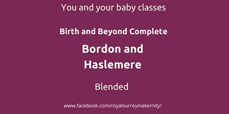 Birth and Beyond Complete Bordon and Haslemere for Parents due April/May 22 tickets